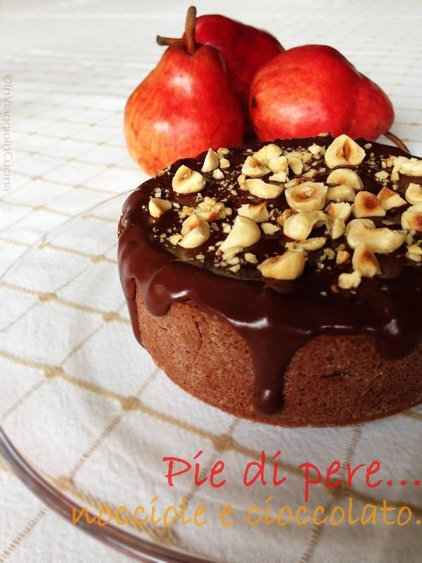 Torta di pere, cioccolato e nocciole