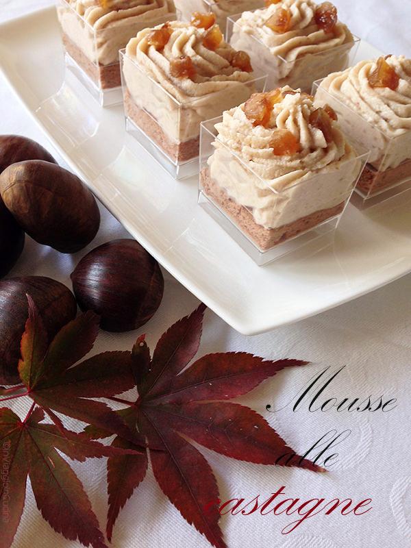 Mousse di castagne con marron glacé